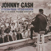 Johnny Cash - At Folsom Prison / At San Quentin (Remastered)