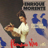 Enrique Morente - Essences Flamencas (Esencias Flamencas)