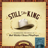 Asleep At The Wheel - Still The King (2015)