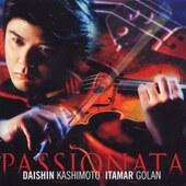 Daishin Kashimoto, Itamar Golan - Passionata (2001)