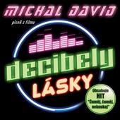 Michal David - Decibely lásky (Písně z filmu) (2016)
