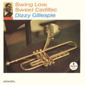 Dizzy Gillespie - Swing Low, Sweet Cadillac (Reedice 2019) - Vinyl