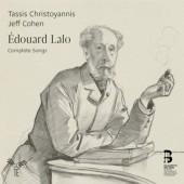 Édouard Lalo / Jeff Cohen, Tassis Christoyannis - Complete Songs (2CD, Edice 2015)