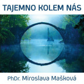 Miroslava Mašková - Tajemno kolem nás (MP3, 2018)