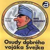 Jaroslav Hašek/Pavel Landovský - Osudy dobrého vojáka Švejka 1 MLUVENE SLOVO