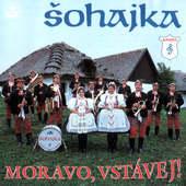 Šohajka - Moravo, Vstávej! (1998)