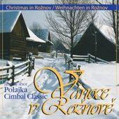 Polajka/Cimbal Classic - Vánoce v Rožnově VANOCNI