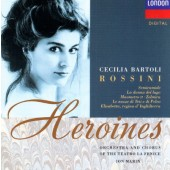 Gioacchino Rossini / Cecilia Bartoli, Orchestra And Chorus Of The Teatro La Feni - Heroines (1992)