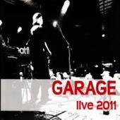 Garage & Tony Ducháček - Live 2011/Digipack (2012)