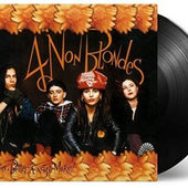 4 Non Blondes - Bigger, Better, Faster, More! (Edice 2016) - 180 gr. Vinyl