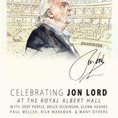 Jon Lord/Deep Purple & Friends - Celebrating Jon Lord At Royal Albert Hall