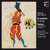 Josep Colom /  Orquesta Ciudad De Granada / Josep Pons - Falla: El Sombrero / Noches