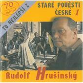 Rudolf Hrušinský - To nejlepší z Staré pověsti české  1