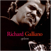 Richard Galliano - Spleen (Edice 1999)