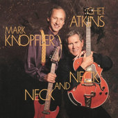 Chet Atkins And Mark Knopfler - Neck And Neck (1990)