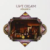 Cream - Live Cream Volume II (Remastered)
