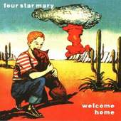 Four Star Mary - Welcome Home