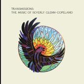 Beverly Glenn-Copeland - Transmissions (2020) - Vinyl