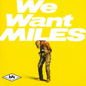 Miles Davis - We Want Miles (Edice 1995)