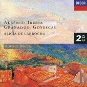 Larrocha, Alicia de - ALBÉNIZ Iberia, GRANADOS Goyescas / de Larrocha
