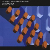 Orchestral Manoeuvres In The Dark - Navigation (The OMD B-Sides) /2001