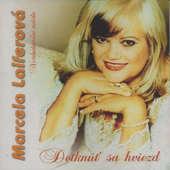 Marcela Laiferová - Dotknúť sa hviezd