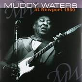 Muddy Waters - At Newport 1960 - 180 gr. Vinyl