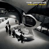 Jayhawks - Paging Mr. Proust (2016)