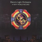 Electric Light Orchestra - A New World Record (Remastered 2006)
