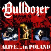 Bulldozer - Alive... In Poland (Digipack, Limited Edition 2009)