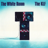 KLF - White Room (Edice 2015)