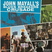 John Mayall & The Bluesbreakers - Crusade (Mono) - 180 gr. Vinyl