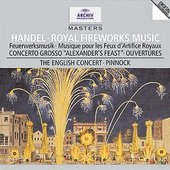 Handel, Georg Friedrich - HANDEL Fireworks /  Pinnock