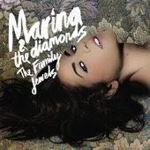 Marina & The Diamonds - Family Jewels (2010)