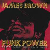 James Brown - Funk Power 1970: A Brand New Thang