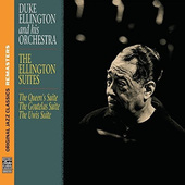 Duke Ellington - Ellington Suites (Remastered 2014)