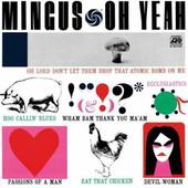 Charles Mingus - Oh Yeah (Edice 2004)