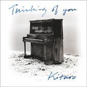 Kitaro - Thinking Of You (Remastered)