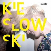 Kieslowski - Na nože + EP Tanečnice (2012)