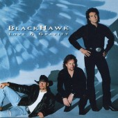 Blackhawk - Love & Gravity