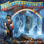 Molly Hatchet - Warriors Of The Rainbow (2005)