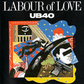 UB40 - Labour Of Love I (Edice 1993)