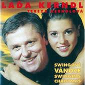 Laďa Kerndl & Tereza Kerndlová - Swingové Vánoce