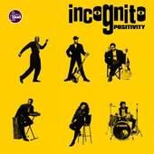 Incognito - Positivity