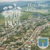 Hej, hore Ošikovem - Hej, hore Ošikovem (2010)