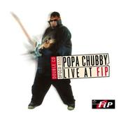 Popa Chubby - Live At F.I.P. (2003)
