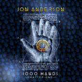 Jon Anderson - 1000 Hands - Chapter One (Digipack, 2020)