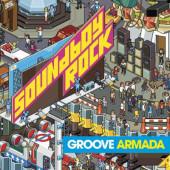 Groove Armada - Soundboy Rock (Reedice 2019)