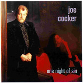 Joe Cocker - One Night Of Sin (Edice 1999)
