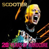 Scooter - 20 Years Of Hardcore/2CD (2013)